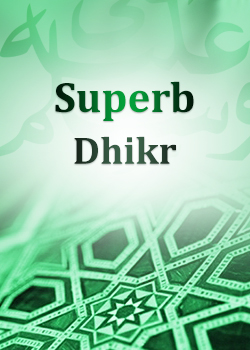 Superb Dhikr