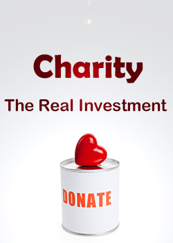 Charity: The Real Investment