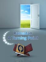 Ramadan...A Turning Point