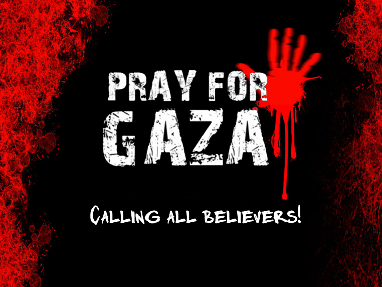 Pray for Gaza, Pray for Palestine